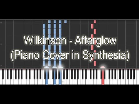 Wilkinson  Afterglow Piano  in Synthesia
