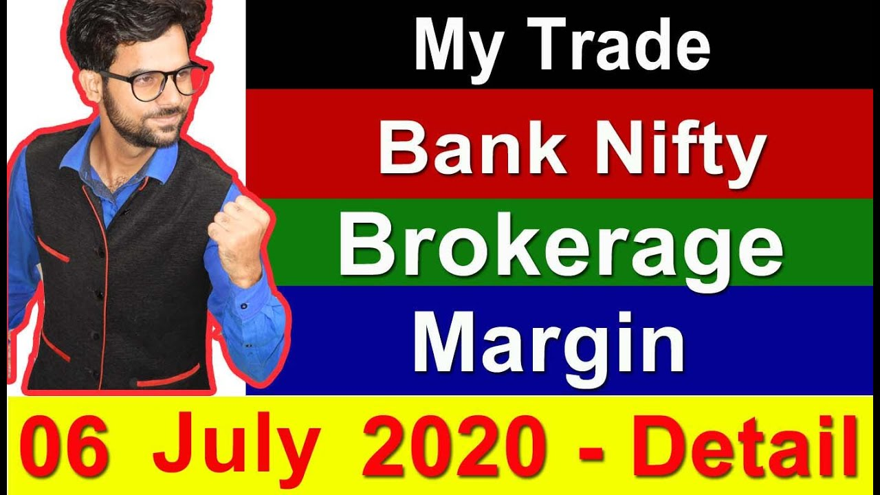 Intraday Brokerage 06 June 2020 Bank Nifty Trade & Margin