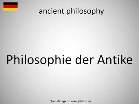 How to say ancient philosophy in German?