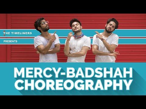 Mercy (Badshah): Choreography | The Timeliners