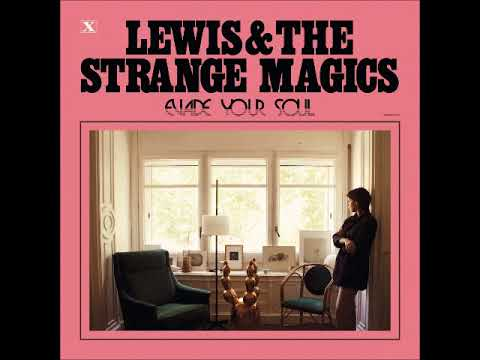 Lewis and the Strange Magics - Out of My Home (Single 2017)