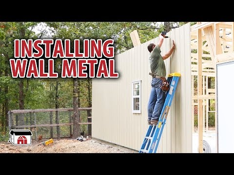 Installing Wall Metal on our DIY Shop Building Kits