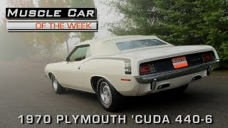 Muscle Car Of The Week Video Episode #186: 1970 Plymouth Cuda Convertible 440 4-Speed