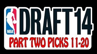 NBA Draft 2014 - First Round - Picks 11-20