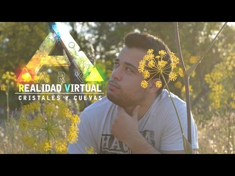 REALIDAD VIRTUAL  | ARK SURVIVAL EVOLVED: LAS CUEVAS