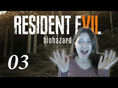 My GF Chops my WHAT off?! | Resident Evil VII - 03