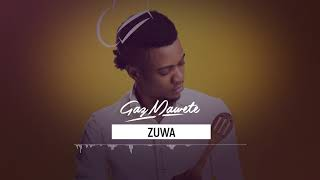 Gaz Mawete - Zuwa (Audio officiel)