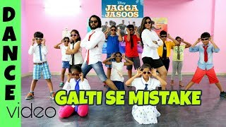 Jagga Jasoos: Galti Se Mistake Video Song   Dance Cover   Ranbir, Katrina   Arijit   Amitabh B
