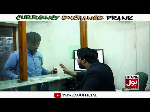 | CURRENCY EXCHANGE PRANK | By Nadir Ali In | P4 Pakao | 2019