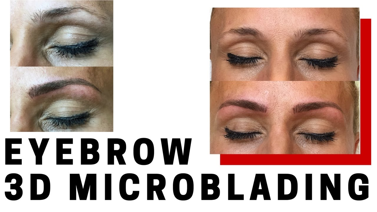 Microblading Eyebrows Before After Semi Permanent Makeup Youtube