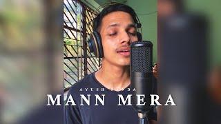 Mann Mera - Gajendra Verma   Short cover by Ayush Panda