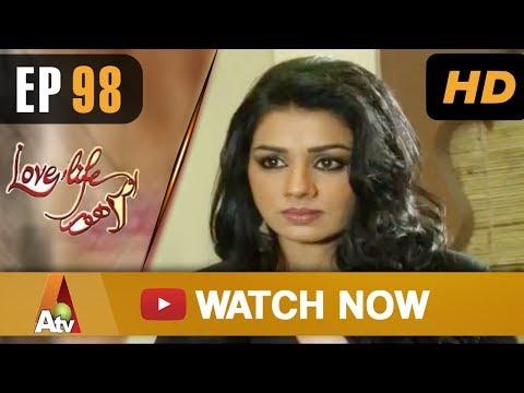 Love Life Aur Lahore - Episod 98 - ATV