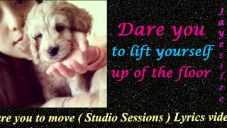 Gambar cover Jayesslee Dare you to move ( studio sessions )