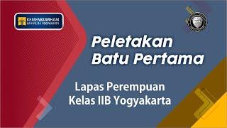 Peletakan Batu Pertama Pembangunan Lapas Perempuan Yogyakarta