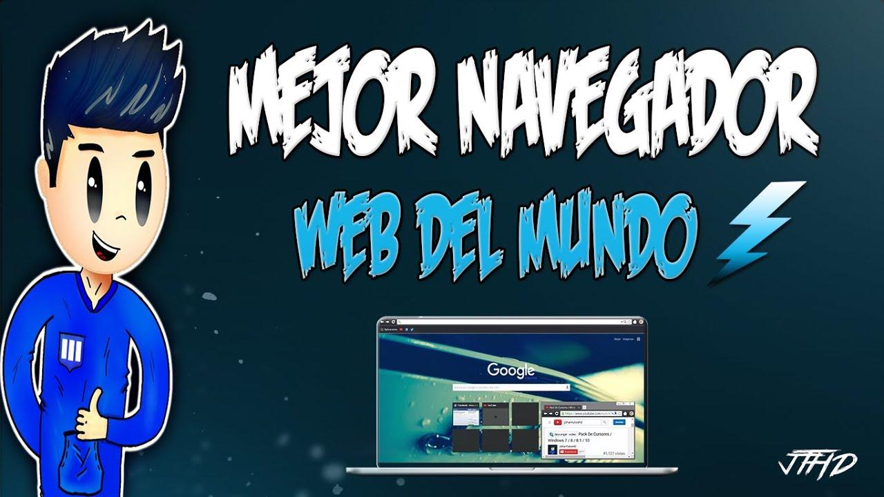 El Mejor Navegador Web Del Mundo 2016 - 2017 - YouTube
