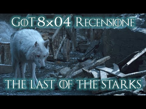 "game-of-thrones-8x04---""the-last-of-the-starks""-[recensione]"