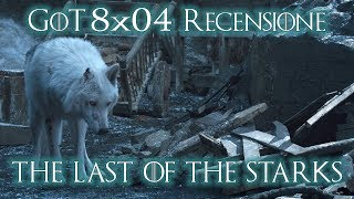 """Game of Thrones 8x04 - """"The Last of the Starks"""" [RECENSIONE]"""
