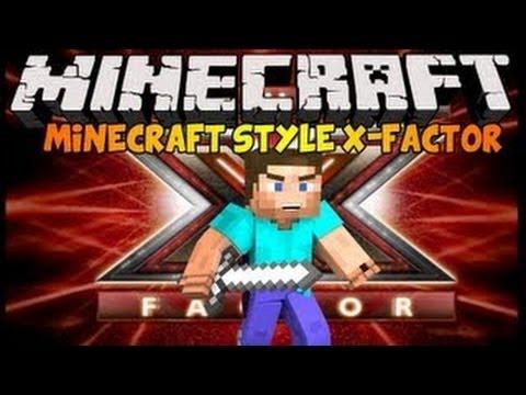 X Factor Minecraft Version !!