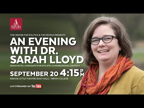 Presentation by Dr. Sarah Lloyd, Democratic Candidate for WI's 6th Congressional District