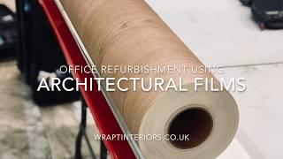 Vinyl Wrap Office Refurbishment, Architectural Films - WRAPT
