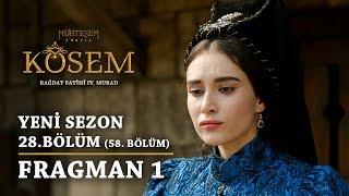 Kösem - 28.Bölüm (58.Bölüm) Fragman 1 Muhteşem Yüzyıl 2 Sezon