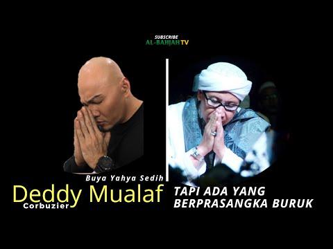 Buya Yahya Sedih, Deddy Muallaf Tapi Ada Yang Berprasangka Buruk