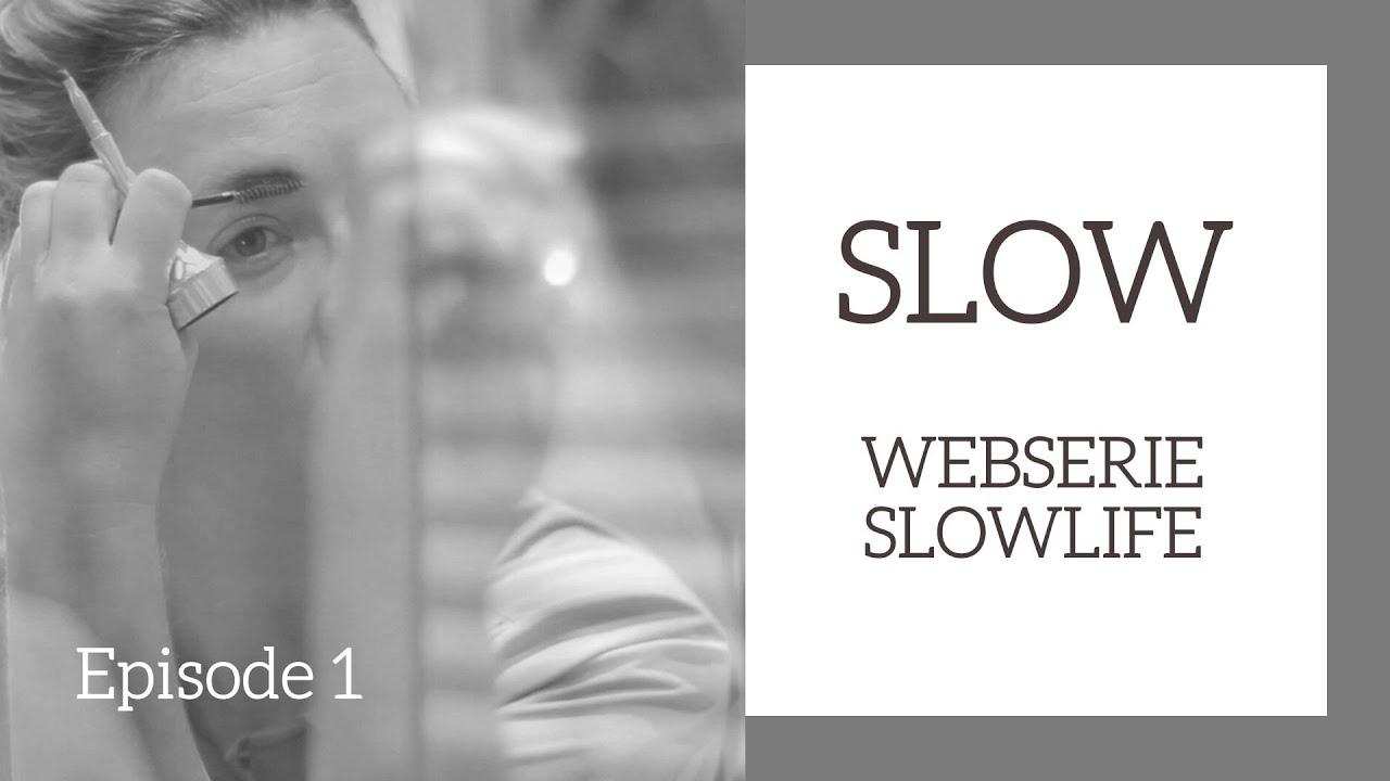 SLOW - EPISODE 1