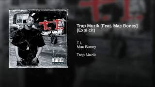 Trap Muzik [Feat. Mac Boney] (Explicit)