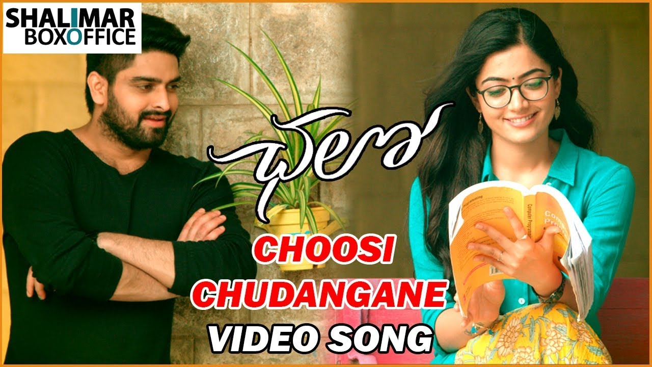 Choosi Choodagane Video Song Chalo Telugu Movie Songs Naga Shourya Rashmika