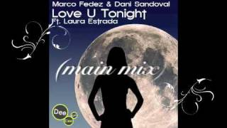Marco Fedez & Dani Sandoval Ft. Laura Estrada / Love U Tonight DeeCeeEss Recordings