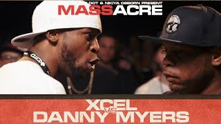 Xcel vs Danny Myers