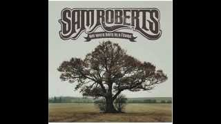 Watch Sam Roberts This Is How I Live video