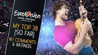 EUROVISION 2018: MY TOP 38 [With Ratings & Comments] So far