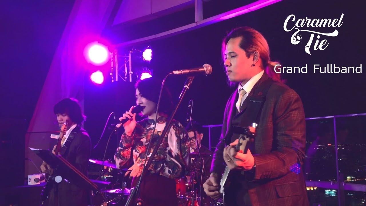 วงดนตรีงานแต่ง Caramel Tie - Grand Full Band Performance