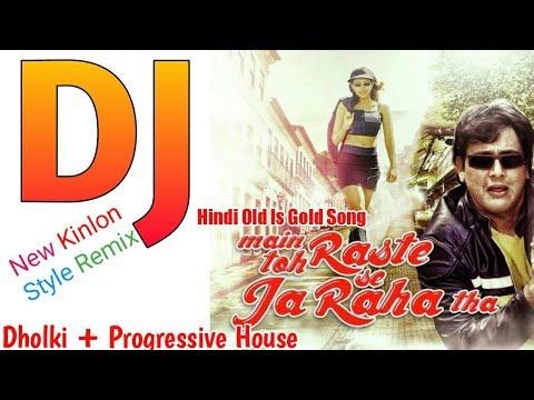 Download Main Toh Raste Se Ja Raha Tha_Gobinda_Hindi Dj Song