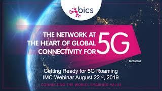 BICS Webinar on 5G Roaming