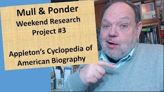 Weekend Research Project #3  - Appleton's Cyclopedia