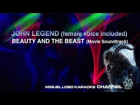 [Karaoke]  JOHN LEGEND - BEAUTY AND THE BEAST 2017 (Female voice included) Miguel Lobo