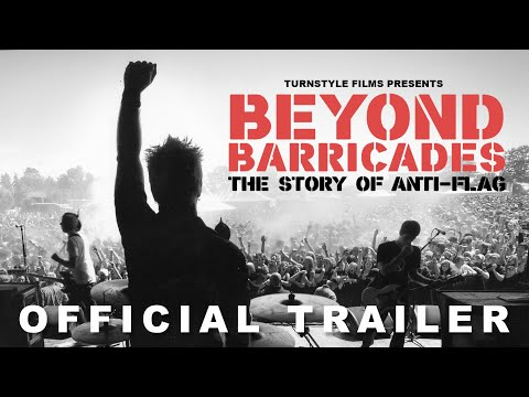 Beyond Barricades: The Story of Anti-Flag (Trailer)