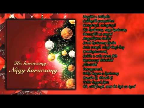 Kis karácsony, nagy karácsony ~ karácsonyi énekek (teljes album)