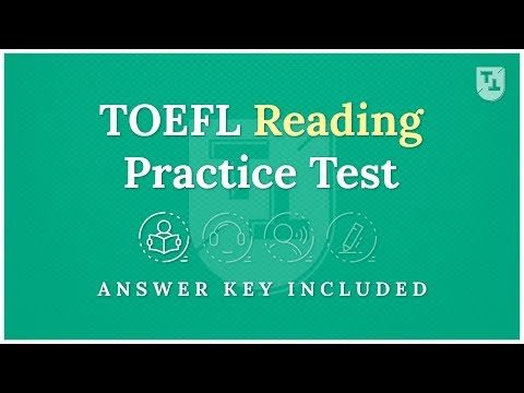 TOEFL Practice Test - The Reading Section (2019)