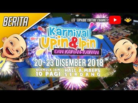 Berita Ep145 - Karnival Upin & Ipin dan Kawan - Kawan 2018