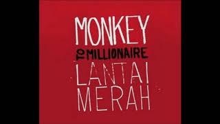 Monkey To Millionaire - Lantai Merah (2009)