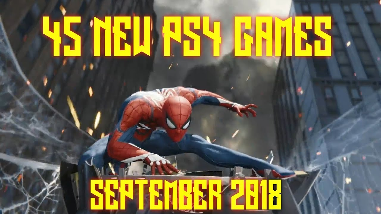45 Playstation 4 Games Coming September 2018 Youtube
