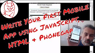 How to create a mobile app using HTML and JavaScript with Phonegap - My First Mobile App