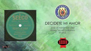 Vicentico Valdes & Sonora Matancera - Decidete Mi Amor (©1953)