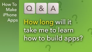 Q&A: How Long Will It Take To learn iOS Programming? Video