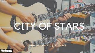 City of Stars (Ryan Gosling, Emma Stone) Guitar Cover (duo)