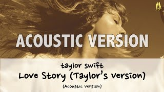 Taylor swift - love story (taylor's version) (unofficial acoustic with lyricslove instrument/back track only : https://www./watch?v...