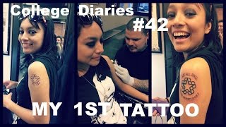 College Diaries #42 MY 1ST TATTOO